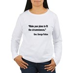 Patton Planning Quote Women's Long Sleeve T-Shirt