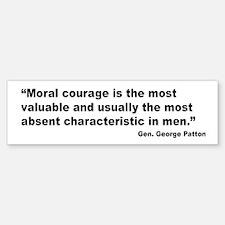 Patton Moral Courage Quote Bumper Bumper Bumper Sticker