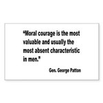 Patton Moral Courage Quote Rectangle Sticker 10 p