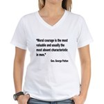 Patton Moral Courage Quote Women's V-Neck T-Shirt