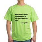 Patton Moral Courage Quote (Front) Green T-Shirt