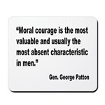 Patton Moral Courage Quote Mousepad