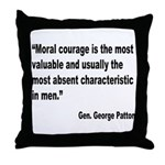 Patton Moral Courage Quote Throw Pillow