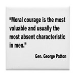 Patton Moral Courage Quote Tile Coaster
