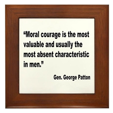 Patton Moral Courage Quote Framed Tile