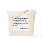 Patton Moral Courage Quote Tote Bag