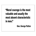 Patton Moral Courage Quote Small Poster