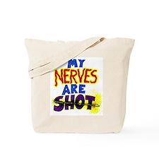 My NERVES are SHOT/Groundhog Logo Tote Bag