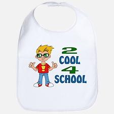 2 COOL 4 SCHOOL Bib