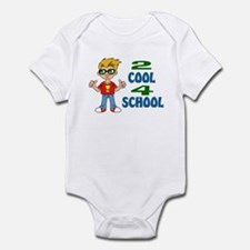 2 COOL 4 SCHOOL Infant Bodysuit