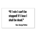 Patton Win Lose Quote Rectangle Sticker