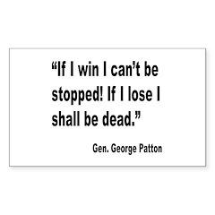 Patton Win Lose Quote Rectangle Sticker 10 pk)