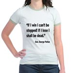 Patton Win Lose Quote Jr. Ringer T-Shirt