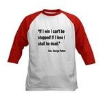 Patton Win Lose Quote (Front) Kids Baseball Jersey