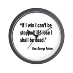Patton Win Lose Quote Wall Clock