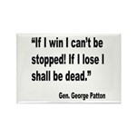 Patton Win Lose Quote Rectangle Magnet (10 pack)