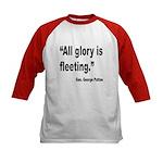 Patton Fleeting Glory Quote (Front) Kids Baseball