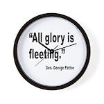 Patton Fleeting Glory Quote Wall Clock