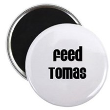 Feed Tomas Magnet