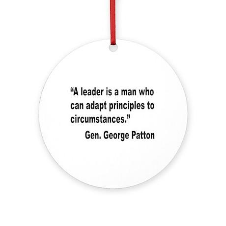 Patton Leader Quote Ornament (Round)