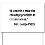 Patton Leader Quote Yard Sign