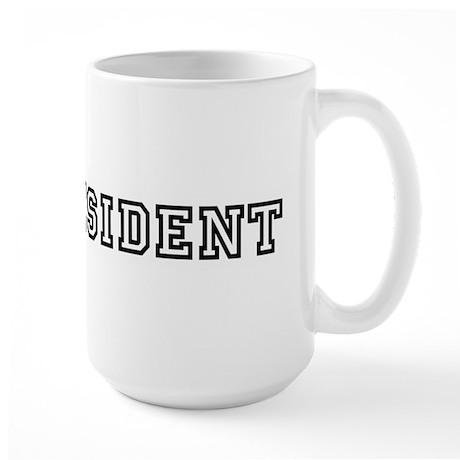 MR. PRESIDENT Large Mug