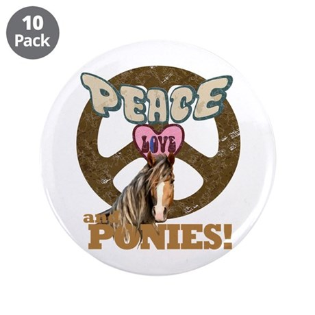 """Peace Love and Ponies 3.5"""" Button (10 pack)"""