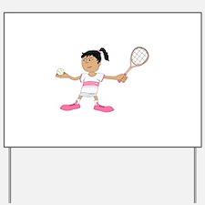 Tennis Girl Yard Sign