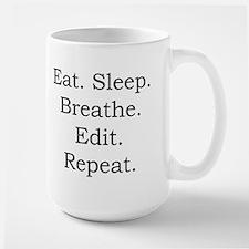 Eat. Sleep. Breathe. Edit. Mug