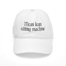 Mean lean editing machine Baseball Cap