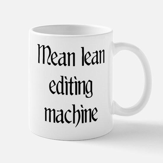 Mean lean editing machine Mug