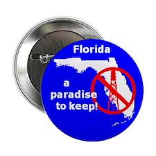 "Florida Drilling Ban 2.25"" Button"
