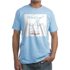 "Surfer Johnnie's ""What's Up?"" Shirt"
