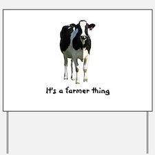 Farmer Thing Yard Sign