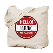 Hello My Name is Hunk Tote Bag