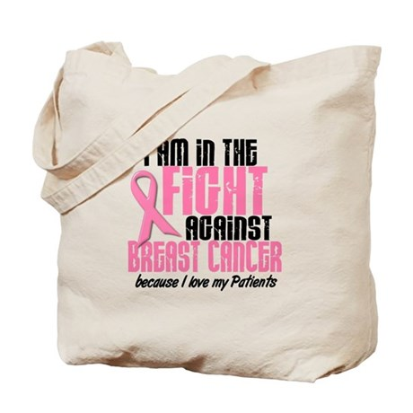 In The Fight 1 BC (Patients) Tote Bag
