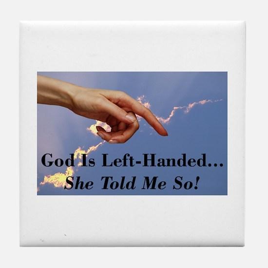 God Is Left Handed Tile Coaster