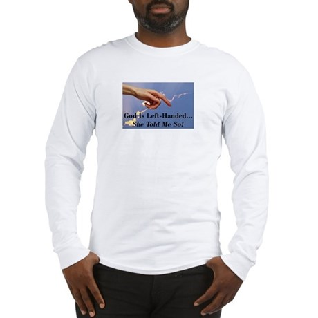 God Is Left-Handed Long Sleeve T-Shirt