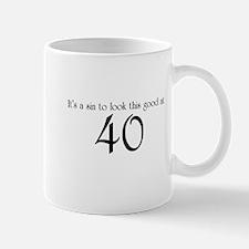 Looking Good at 40 Mug