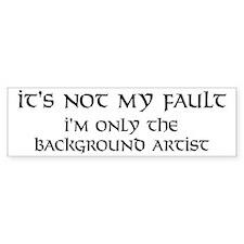 Background artist fault Bumper Bumper Sticker