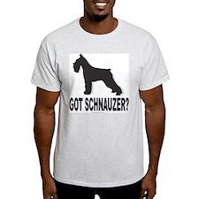 Got Schnauzer! T-Shirt