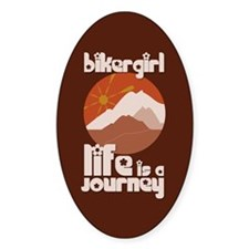 BikerGirl Life Is A Journey Oval Decal