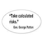 Patton Take Risks Quote Oval Sticker (10 pk)