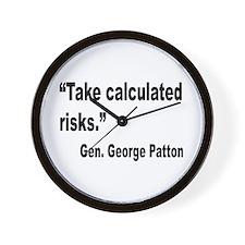 Patton Take Risks Quote Wall Clock