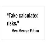 Patton Take Risks Quote Small Poster