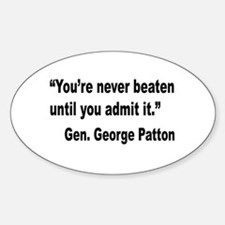 Patton Never Beaten Quote Oval Decal