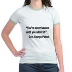 Patton Never Beaten Quote (Front) Jr. Ringer T-Shi
