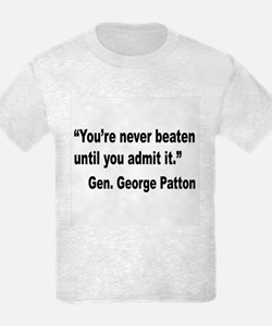 Patton Never Beaten Quote T-Shirt