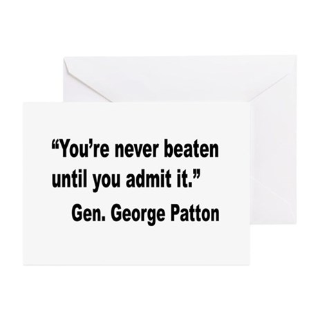 Patton Never Beaten Quote Greeting Cards (Pk of 20
