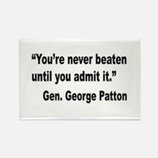 Patton Never Beaten Quote Rectangle Magnet